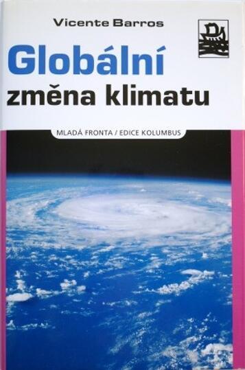 Globální změna klimatu / Vicente Barros