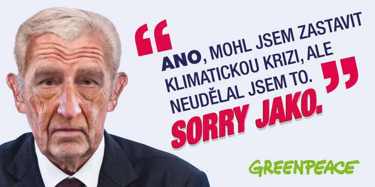 """""""Mohl jsem zastavit klimatickou krizi, sorry jako,"""" říká zestárlý Babiš na akci Greenpeace"""