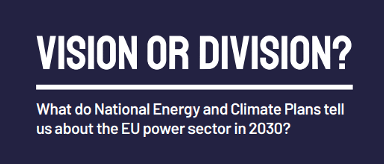 Vision or division? What do National Energy and Climate Plans tell us about the EU power sector in 2030?