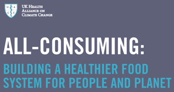 All-Consuming: Building a Healthier Food System for People and Planet